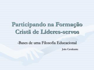 Participando na Formação Cristã de Líderes-servos