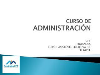 CURSO DE ADMINISTRACI�N