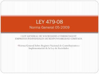 LEY 479-08 Norma General 05-2009
