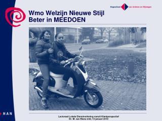Wmo Welzijn Nieuwe Stijl Beter in MEEDOEN