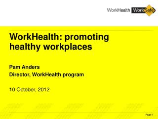 WorkHealth: promoting healthy workplaces