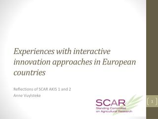 Experiences with interactive innovation approaches in European countries