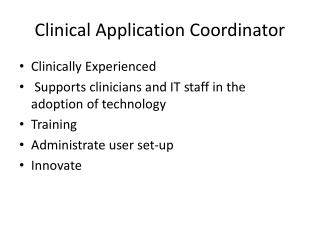Clinical Application Coordinator