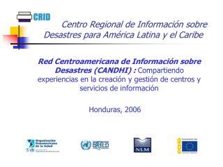 Centro Regional de Información sobre Desastres para América Latina y el Caribe