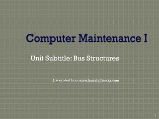 Computer Maintenance I