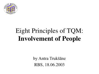 Eight Principles of TQM: Involvement of People