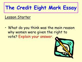 The Credit Eight Mark Essay