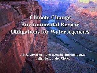 Climate Change Environmental Review Obligations for Water Agencies