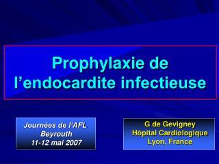 Prophylaxie de l'endocardite infectieuse