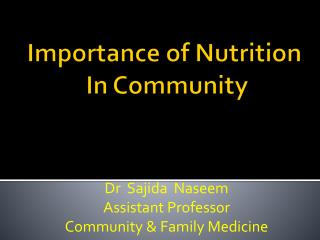 Importance of Nutrition  In Community
