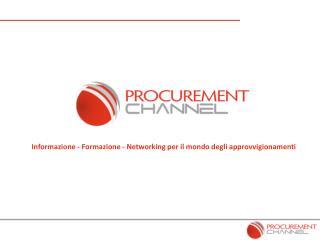 Informazione - Formazione - Networking per il mondo degli approvvigionamenti