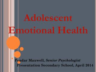 Adolescent Emotional Health