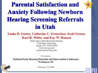 Parental Satisfaction and Anxiety Following Newborn Hearing Screening Referrals in Utah