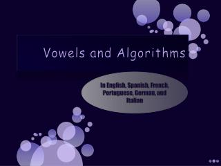Vowels and Algorithms
