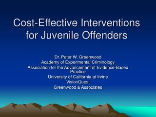 Cost-Effective Interventions for Juvenile Offenders