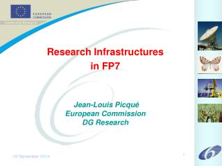 Research Infrastructures in FP7 Jean-Louis Picqué European Commission DG Research