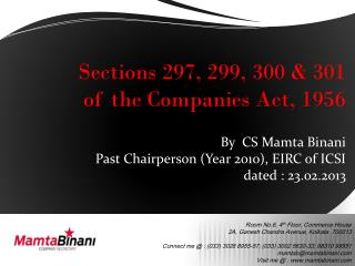 Sections 297, 299, 300 & 301 of the Companies Act, 1956 By  CS Mamta Binani