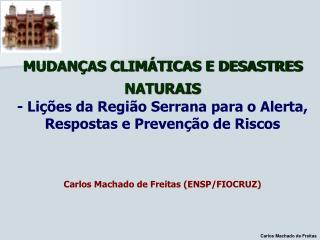 Carlos Machado de Freitas