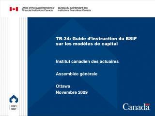 TR-34: Guide d'instruction  du BSIF sur les modèles de capital