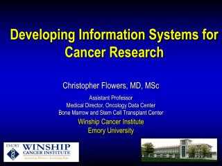 Developing Information Systems for Cancer Research