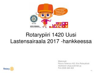 Rotarypiiri 1420 Uusi Lastensairaala 2017 -hankkeessa