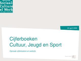 Cijferboeken  Cultuur, Jeugd en Sport