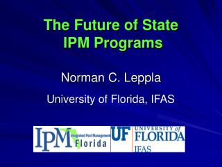 The Future of State  IPM Programs