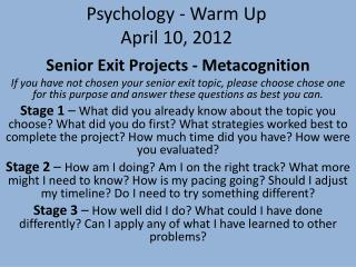 Psychology - Warm Up  April 10, 2012