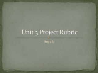 Unit  3  Project Rubric