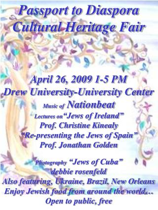 Passport to Diaspora  Cultural Heritage Fair April 26, 2009 1-5 PM