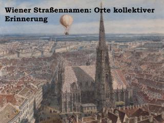 Wiener Stra�ennamen: Orte kollektiver Erinnerung