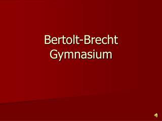 Bertolt-Brecht Gymnasium