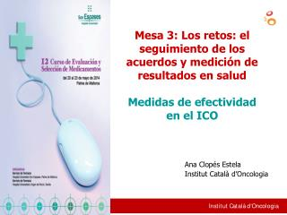 Ana Clopés Estela Institut Català d'Oncologia