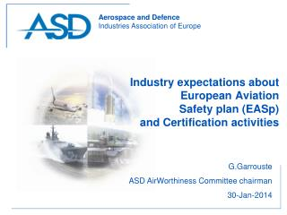 Industry expectations about European Aviation  Safety plan (EASp)  and Certification activities