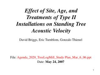 Effect of Site, Age, and Treatments of Type II Installations on Standing Tree Acoustic Velocity