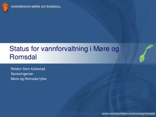 Status for vannforvaltning i Møre og Romsdal