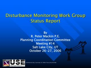 Disturbance Monitoring Work Group Status Report