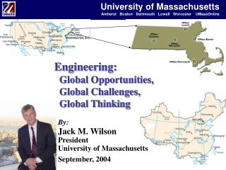 Engineering:   Global Opportunities,    Global Challenges,   Global Thinking