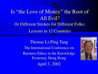 Thomas Li-Ping Tang The International Conference on