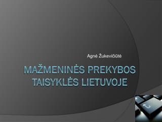 Ma žmeninės  prekybos taisyklės Lietuvoje