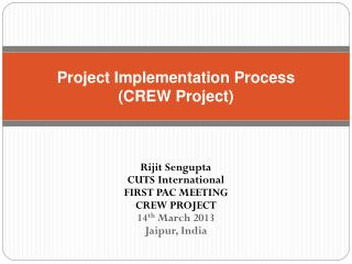 Project Implementation Process (CREW Project)