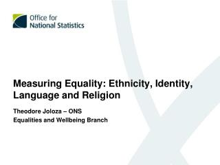 Measuring Equality: Ethnicity, Identity, Language and Religion