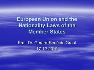 European Union and the Nationality Laws of the Member States