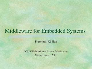 Middleware for Embedded Systems