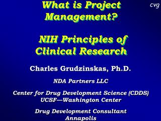 What is Project Management   NIH Principles of Clinical Research