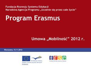 """Umowa """"Mobilność"""" 2012 r."""