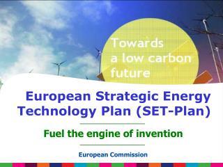European Strategic Energy Technology Plan (SET-Plan)