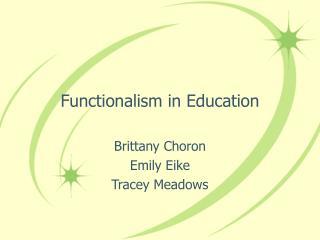 Functionalism in Education