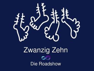 Zwanzig Zehn   Die Roadshow