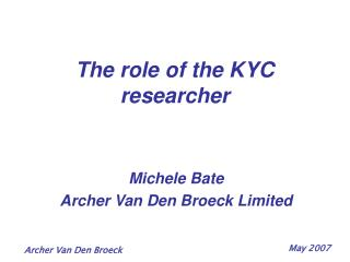 The role of the KYC researcher